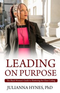 Book: Leading on Purpose, The Black Woman's Guide to Shattering the Glass Ceiling